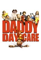 Daddy Day Care movie poster (2003) picture MOV_cf9303e4