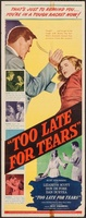 Too Late for Tears movie poster (1949) picture MOV_d74d368d