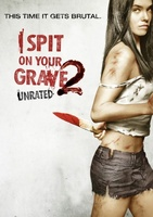 I Spit on Your Grave 2 movie poster (2013) picture MOV_d760c111