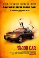 Blood Car movie poster (2007) picture MOV_d813ef9b