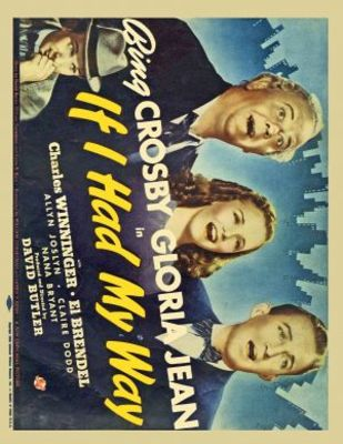 If I Had My Way movie poster (1940) poster MOV_d9333798