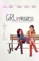 Girl in Progress movie poster (2011) picture MOV_d95a5538