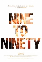 Nine To Ninety movie poster (2012) picture MOV_d9844f2f