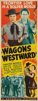 Wagons Westward movie poster (1940) picture MOV_d99002cc