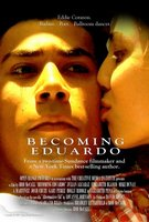 Becoming Eduardo movie poster (2009) picture MOV_d99c14df