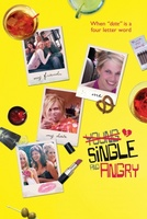 Young, Single & Angry movie poster (2006) picture MOV_da1c4e8c