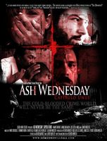 Ash Wednesday: Capitulo Unus movie poster (2007) picture MOV_da4efccd