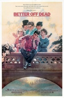 Better Off Dead... movie poster (1985) picture MOV_da553870