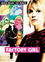 Factory Girl movie poster (2006) picture MOV_dadf0da5