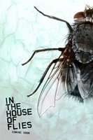 In the House of Flies movie poster (2012) picture MOV_daed6cb2