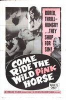 Come Ride the Wild Pink Horse movie poster (1967) picture MOV_dbbe0a76