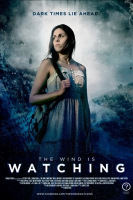 The Wind is Watching movie poster (2013) poster MOV_dbe34e02