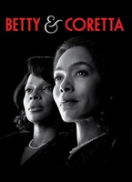 Betty and Coretta movie poster (2013) picture MOV_dcdb4ffc
