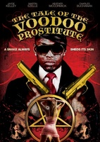 The Tale of the Voodoo Prostitute movie poster (2012) picture MOV_dd32f0c4