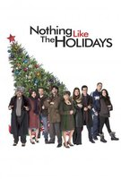 Nothing Like the Holidays movie poster (2008) picture MOV_dd9ada50