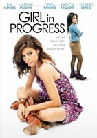 Girl in Progress movie poster (2011) picture MOV_ddc7b2e2