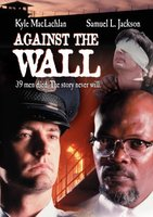 Against The Wall movie poster (1994) picture MOV_de2c9d3f