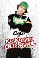 Kickin It Old Skool movie poster (2007) picture MOV_de2d6815