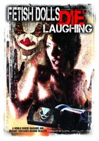 Fetish Dolls Die Laughing movie poster (2012) picture MOV_dedb8e3d