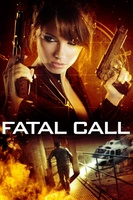 Fatal Call movie poster (2012) picture MOV_def98a65