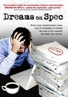 Dreams on Spec movie poster (2007) picture MOV_df11a7d4