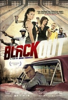 Black Out movie poster (2012) picture MOV_df5c68a2