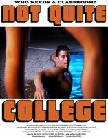 Not Quite College movie poster (2010) picture MOV_df751031