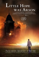 Little Hope Was Arson movie poster (2013) picture MOV_dfa480ff