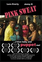 Pink Sweat movie poster (2009) picture MOV_dfabb52a