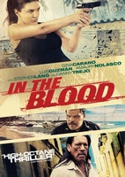 In the Blood movie poster (2013) picture MOV_dfc68989