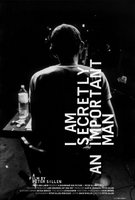 I Am Secretly an Important Man movie poster (2009) picture MOV_e016ebbe