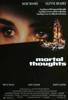 Mortal Thoughts movie poster (1991) picture MOV_e07839ce
