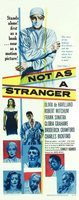 Not as a Stranger movie poster (1955) picture MOV_e0cfa177