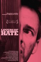 Lovers of Hate movie poster (2010) picture MOV_e0db7dfc