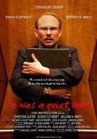 He Was a Quiet Man movie poster (2007) picture MOV_e0f69f2f
