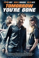 Tomorrow You're Gone movie poster (2012) picture MOV_e13d3615
