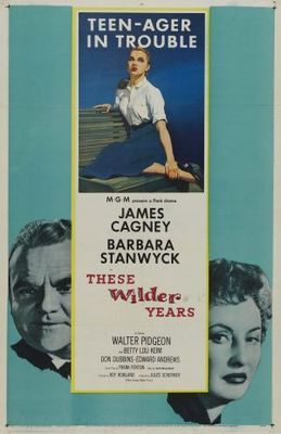 These Wilder Years movie poster (1956) poster MOV_e1508bfb