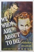 We Who Are About to Die movie poster (1937) picture MOV_e15250c2