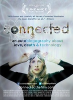 Connected: An Autoblogography About Love, Death & Technology movie poster (2011) picture MOV_e1d0e1d4