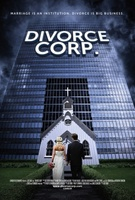 Divorce Corp movie poster (2013) picture MOV_e1f081a1