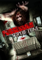The Possession of Sophie Love movie poster (2013) picture MOV_e1f31cdb