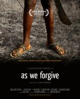 As We Forgive movie poster (2008) picture MOV_e1f54cd4