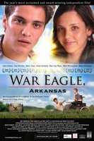 War Eagle, Arkansas movie poster (2007) picture MOV_e1fec903