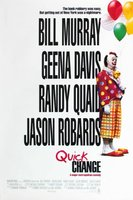 Quick Change movie poster (1990) picture MOV_e218d20e
