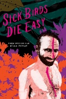 Sick Birds Die Easy movie poster (2013) picture MOV_e2a87a9c