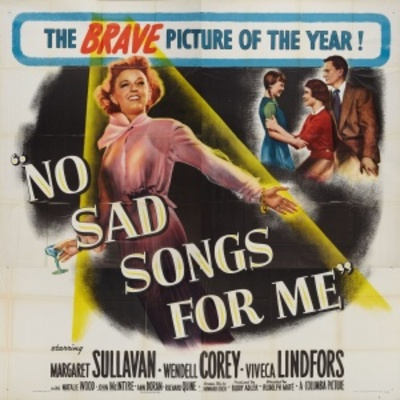 No Sad Songs for Me movie poster (1950) poster MOV_e2af0a7f