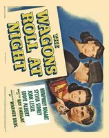 The Wagons Roll at Night movie poster (1941) picture MOV_e2f46a1f