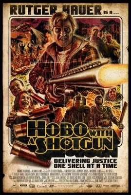 Hobo with a Shotgun movie poster (2011) poster MOV_e39f19e0