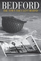 Bedford: The Town They Left Behind movie poster (2008) picture MOV_e3d468e1