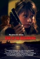 End of the Beginning movie poster (2013) picture MOV_e3e4fef2